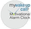 My Wake Up Call Motivational Messages Home Page