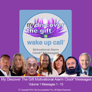 My_Discover_The_Gift_Wake_UP_Call_Messages_M1